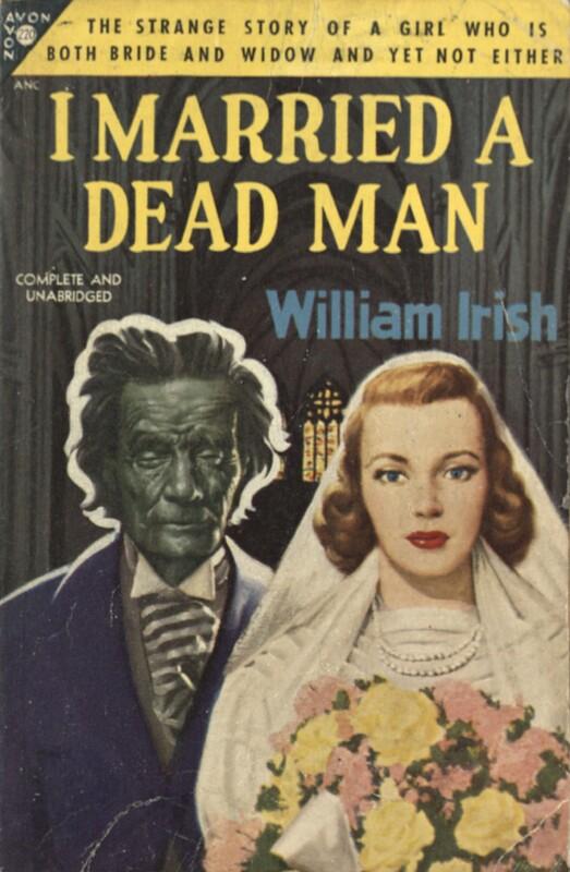 I married a dead man by William Irish