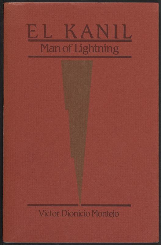 El Kanil, Man of Lightning: a Legend of Jacaltenango