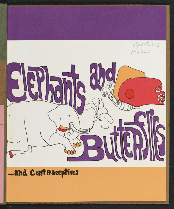 Elephants and Butterflies...and contraceptives, 1971.