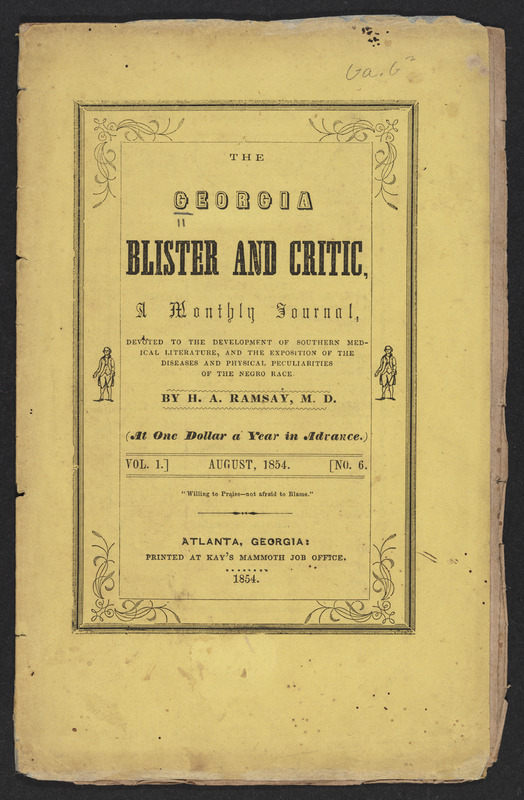 """""""Cartwright on the Diseases and Physical Peculiarities of the Negro Race"""", The Georgia blister and critic, Vol. 1, No. 6 (August 1854)"""
