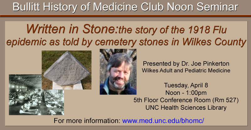 Written in Stone: The Story of the 1918 Flu Epidemic as Told by Cemetery Stones in Wilkes County [promotional material]