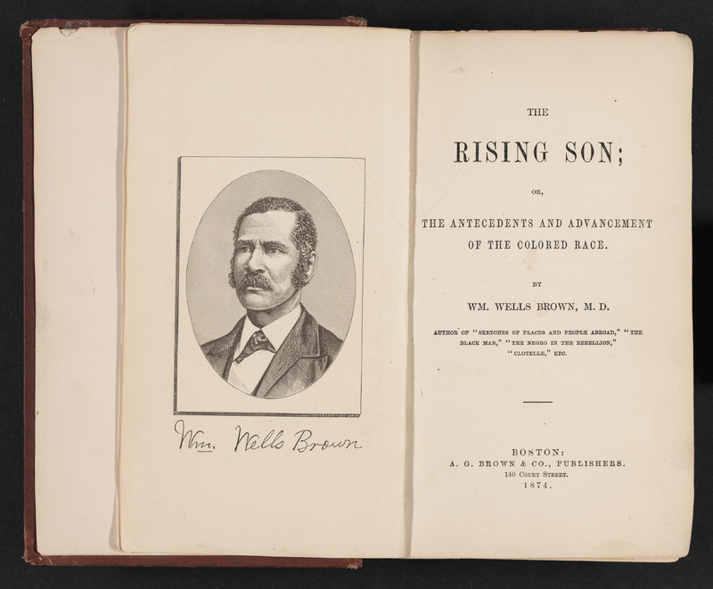 The Rising Son, or, The Antecedents and Advancement of the Colored Race
