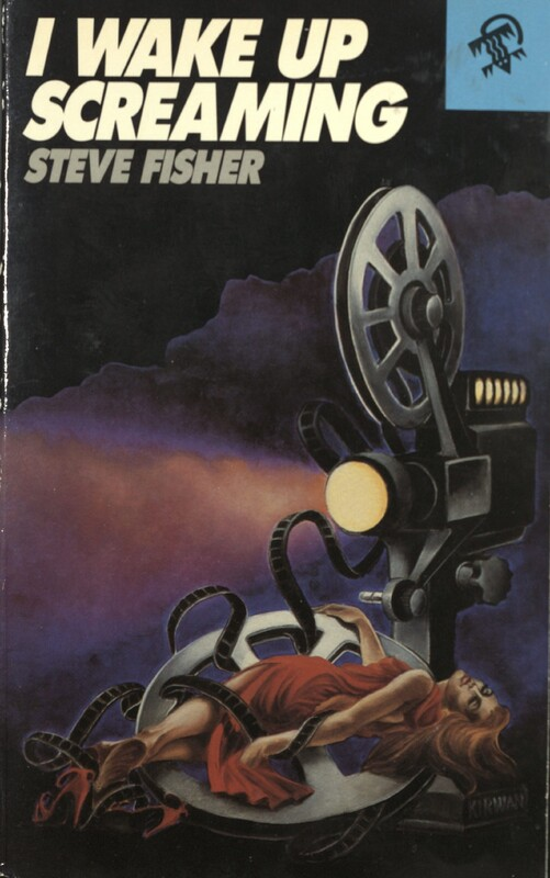 I wake up screaming by Steve Fisher