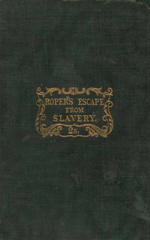 Moses Roper. Narrative of the Adventures and Escape of Moses Roper from American Slavery: With an Appendix, Containing a List of Places Visited by the Author in Great Britain and Ireland and the British Isles, and Other Matter. Berwick-upon-Tweed: Published for the author and printed at the Warder Office, 1848.