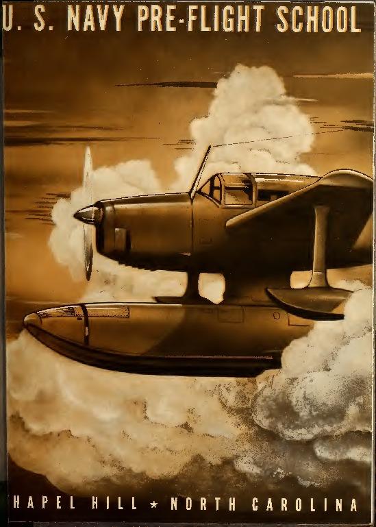 U.S. Navy Pre-Flight School.  1942.  Produced by the Navy for the UNC Chapel Hill WW II school.  PDF.