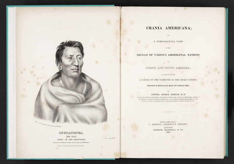 Frontispiece depicted an individual identified as Ongpatonga, chief of the Omahaws, and title page of Crania Americana by Samuel George Morton