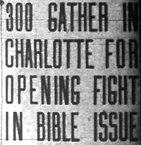 """300 Gather in Charlotte for Opening Fight in Bible Issue"""