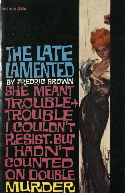 The Late Lamented by Fredric Brown