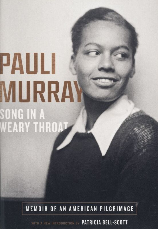Pauli Murray. Pauli Murray: The Autobiography of a Black Activist, Feminist, Lawyer, Priest, and Poet. Knoxville: University of Tennessee Press, 1987.