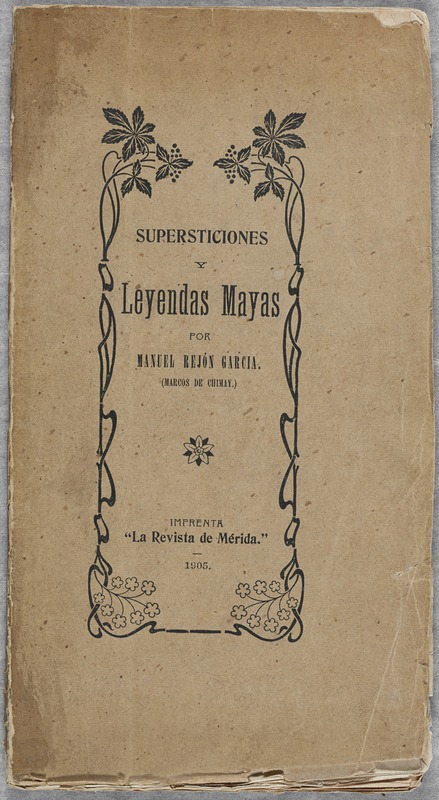 Supersticiones y leyendas mayas