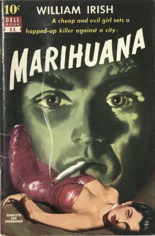 Marihuana by William Irish