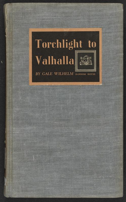 Torchlight to Valhalla by Gale Wilhelm