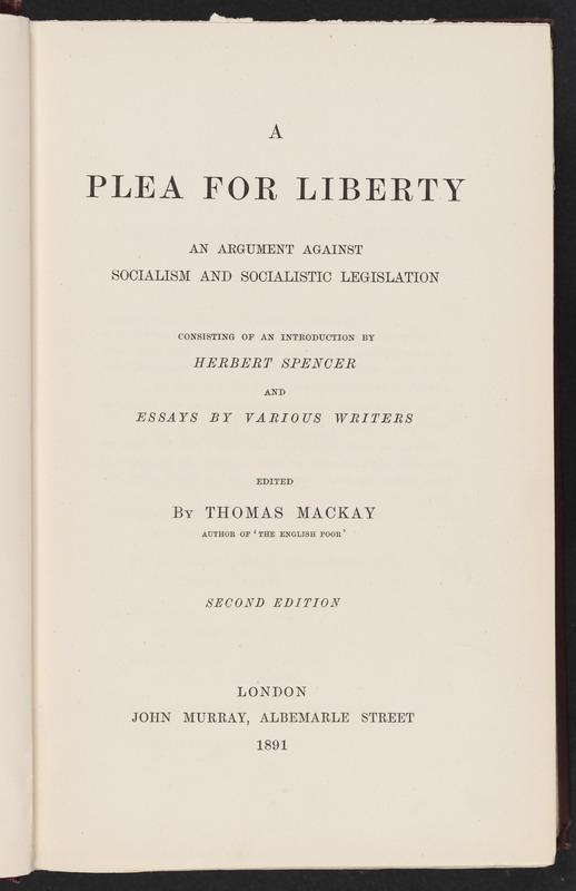 A Plea for Liberty; An Argument Against Socialism and Socialistic Legislation