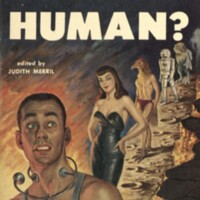 Human? edited by Judith Merril