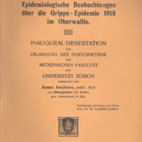 "Title page of ""Epidemiologische beobachtungen über die grippe epidemie 1918 im Oberwallis"" [""Epidemiological observations on the flu epidemic 1918 in the Upper Valais""]"