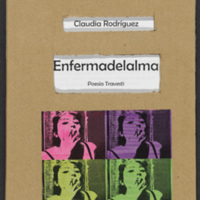 Enfermadelalma: Poesia Travesti by Claudia Rodríguez