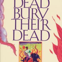 Randall Kenan. Let the Dead Bury Their Dead and Other Stories. New York: Harcourt Brace Jovanovich, 1992.