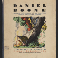 Daniel Boone: Historic Adventures of an American Hunter Among the Indians edited