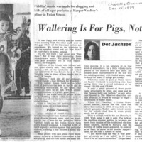 Wallering is for Pigs, Not Fiddlers