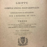 "Title page of ""Grippe et complications post-grippales constatations et réflexions sur l'épidémie de 1918"" [""Complications, findings and reflections of Influenza on the epidemic of 1918""]"