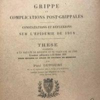 "Title page of ""Grippe et complications post-grippales constatations et réflexions sur l'épidémie de 1918"" [""Complications, findings and reflections of Influenza on the epidemic of 1918""]"