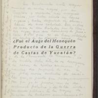 Fué el auge del henequén producto de la guerra de castas de Yucatán?