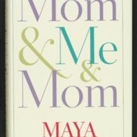 Me & Mom & Me