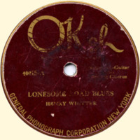 Lonesome Road Blues/The Wreck on the Southern Old 97