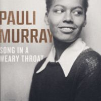 Pauli Murray. Pauli Murray : The Autobiography of a Black Activist, Feminist, Lawyer, Priest, and Poet. Knoxville: University of Tennessee Press, 1987.