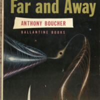 Far and Away by Anthony Boucher