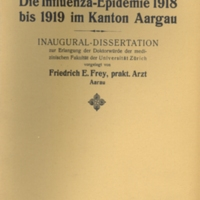 "Title page of ""Die influenza epidemie 1918 bis 1919 im Kanton Aargau"" [""The influenza epidemic 1918-1919 in the canton of Aargau""]"