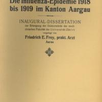 """Title page of """"Die influenza epidemie 1918 bis 1919 im Kanton Aargau"""" [""""The influenza epidemic 1918-1919 in the canton of Aargau""""]"""