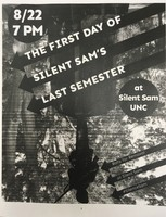 """The First Day of Silent Sam's Last Semester"""